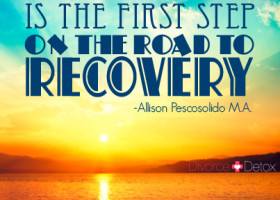 Acceptance is the first step on the road to recovery. - Allison Pescosolido M.A.