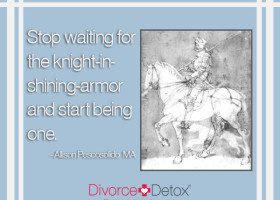 Stop waiting for the knight-in-shining-armor and start being one. - Allison Pescosolido, M.A.