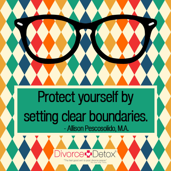 Protect yourself by setting clear boundaries. - Allison Pescosolido, M.A.