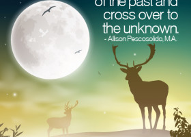 It takes great courage to let go of the past and cross over to the unknown. - Allison Pescosolido, M.A.