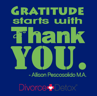 Gratitude starts with Thank You. - Allison Pescosolido, M.A.