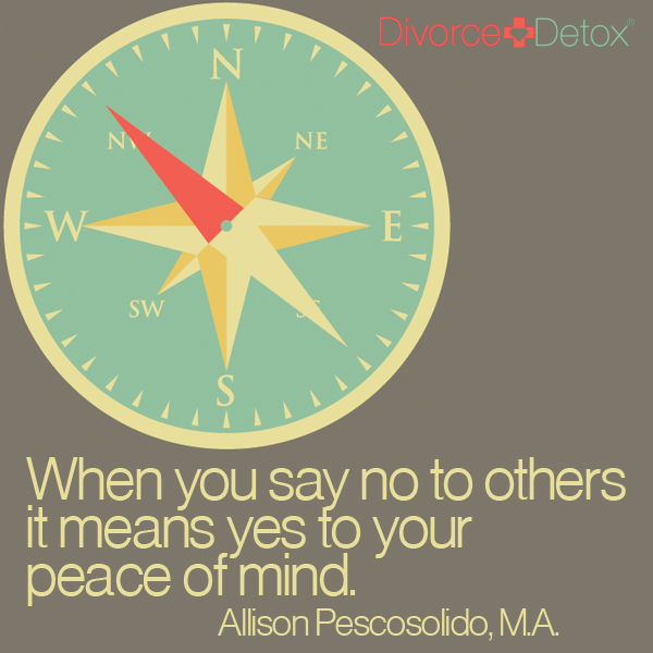 When you say no to others it means yes to your peace of mind. - Allison Pescosolido, M.A.