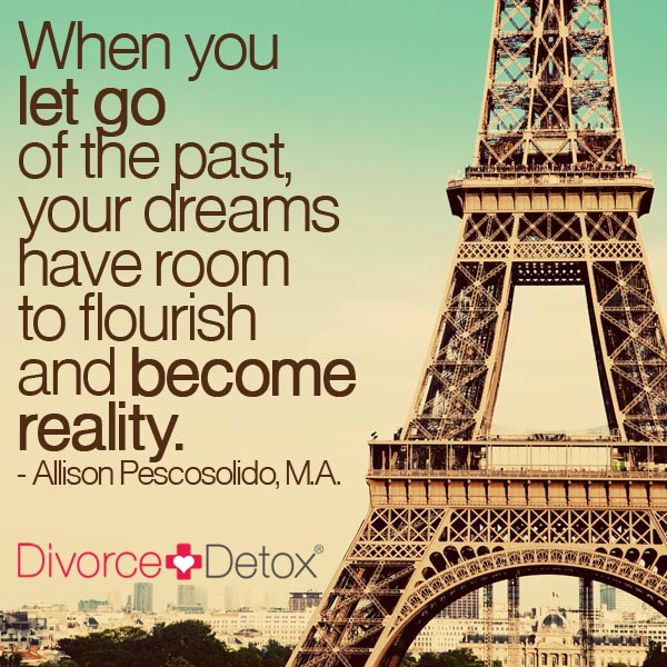 When you let go of the past, your dreams have room to flourish and become reality. - Allison Pescosolido, M.A.